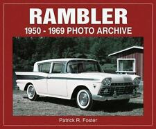 RAMBLER 1950-1969 PHOTO ARCHIVE, NEW 2002 ICONOGRAFIX AMERICAN MOTORS BOOK