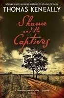 Shame and the Captives, Keneally, Thomas, Very Good Book