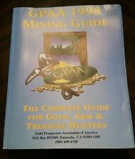 GPAA 1998 Mining Guide The Complete Guide For Gold Gem & Treasure Hunters