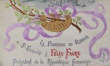 1898 Président FELIX FAURE Tissé sur soie Fabrique de rubans Saint-Etienne menu