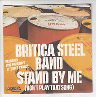 """BRITICA STEEL BAND Vinyle 45 tours SP 7"""" STAND BY ME - CARBAZA 640 072  RARE"""