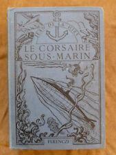 JEAN DE LA HIRE.LE CORSAIRE SOUS-MARIN.75 fascicules. illustrations en couleurs