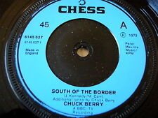 "CHUCK BERRY - SOUTH OF THE BORDER    7"" VINYL"