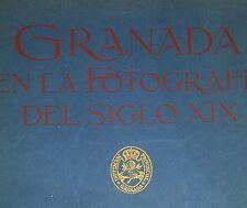 Granada en la Fotografia  del Siglo XIX,1992