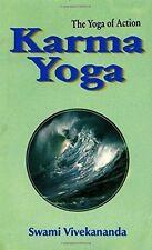 NEW Karma Yoga: the Yoga of Action by Swami Vivekananda