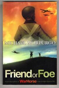 Friend or Foe : Michael Morpurgo