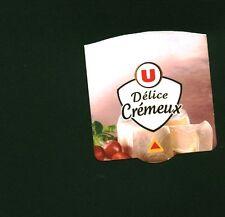 Etiquette de Fromage  U Délice Crémeux  No 12