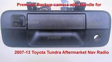 2007-2013 Toyota Tundra Tailgate Handle Rearview/Back Up Camera 4 AfterMKT Radio