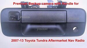 Back up Camera with Handle for 07-13 Toyota Tundra Aftermarket Radio or Monitor