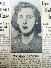 1955 newspaper Judaica BETTY ROBBINS named 1st WOMAN JEWISH CANTOR  Oceanside NY