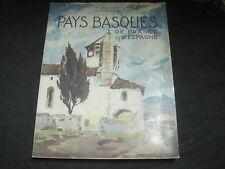 R.GALLOP et Ph VEYRIN: Pays basques de France et d'Espagne