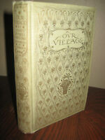 Our Village Mary Russell Mitford 1st Edition thus 1904 Illustrated C.E. Brock