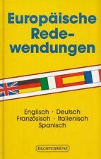 Europäische Redewendungen : englisch, deutsch, französisch, italienisch, spanisc