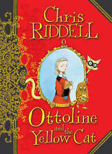 Ottoline and the Yellow Cat by Chris Riddell (Hardback, 2007)