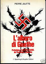 L'ALBERO DI GOETHE Buchenwald Deportazione Ebrei * Julitte Pierre - 1a Ediz 1973