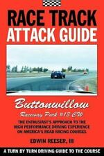 Race Track Attack Guide-Buttonwillow Cw#13: By Edwin Benjamin Reeser