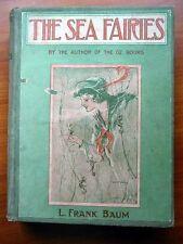 The Sea Fairies 1st /2nd ed. ~ Frank Baum ~ Wizard of Oz ~ Reilly & Britton