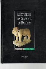 Flohic patrimoine des communes du Bas Rhin 67 1999  complet en  2 volumes