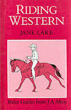 Riding Western (Allen rider guides), Lake, Jane, Very Good Book