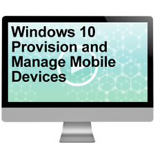 Windows 10 Provision and Manage Mobile Devices Video Training