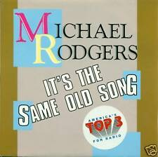 """MICHAEL RODGERS IT´S THE SAME OLD SONG 7"""" SINGLE DS199"""