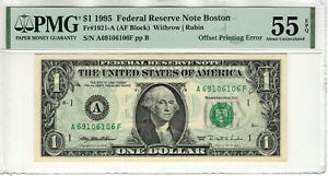 1995 $1 FEDERAL RESERVE NOTE BOSTON OFFSET PRINTING ERROR PMG ABOUT UNC 55 EPQ