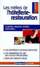 Les métiers de l'hôtellerie et de la restauration.Studyrama CB30