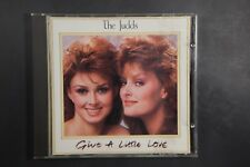 The Judds ‎– Give A Little Love (C315)