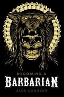 Becoming a Barbarian (Paperback or Softback)