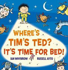 Where's Tim's Ted? It's Time for Bed!-ExLibrary