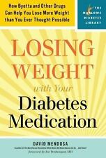 Losing Weight with Your Diabetes Medication: How Byetta and Other-ExLibrary