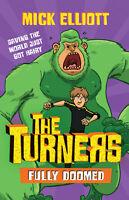 Fully Doomed 'The Turners Book 3 Elliott, Mick