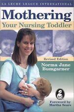 Mothering Your Nursing Toddler, Norma J. Bumgarner, Acceptable Book