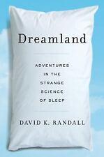 Dreamland: Adventures in the Strange Science of Sleep-ExLibrary