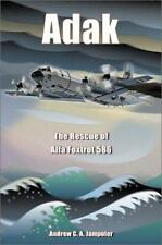 Adak: The Rescue of Alfa Foxtrot 586 Book Aviation