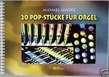 Kirchenorgel Noten : SCHÜTZ 20 Pop-Stücke für Orgel mittelschwer (Pedaliter)