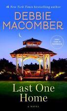 Last One Home : A Novel by Debbie Macomber (2015, Paperback)