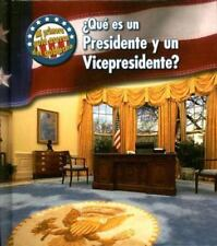 Que Es un Presidente y un Vicepresidente? = What's a President and-ExLibrary