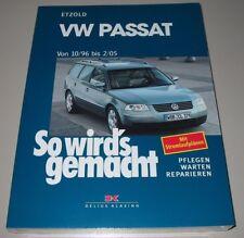 Reparaturanleitung VW Passat 3B 3BG B5 Benzin Diesel Limo Variant + V5 V6 NEU!
