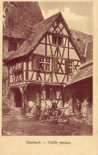 CPA 67 ALSACE DAMBACH Vieille Maison Famille alsacienne Travail du Bois Bûcheron
