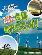 Catherine Chambers, Pester Power - Go Green: Age 8-9, Average Readers (White Wol