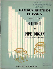 Famous Rhythm Classics for the Electric or Pipe Organ * Orgel Noten