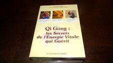 QI GONG : les secrets de l'énergie vitale qui guérit - Dr M. Migaud 2004