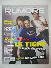 Rivista RUMORE 154/2004 Le Tigre Graphic Novel A Perfect Circle Children * NO cd