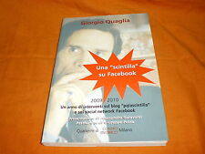 Giorgio Quaglia, Una scintilla su Facebook – 2009 -2010, Quaderni di Contro Corr
