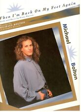 Michael Bolton-When I'M Back On My Feet Again-Sheet Music-Piano/Vocal/Chords- New