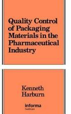 Quality Control of Packaging Materials in the Pharmaceutical Industry (Packaging
