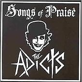 The Adicts - Songs of Praise (1993)