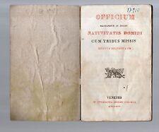 officium recitandum in nocte nativitatis domini cum triduum missis