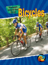 Bicycles (Transport Around the World) (Transport Around the World) by Chris Oxl
